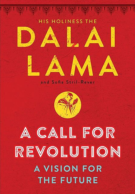 A Call to Revolution, Dalai Lama, Sofia Stril-Rever