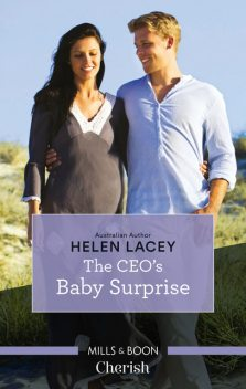 The CEO's Baby Surprise, Helen Lacey