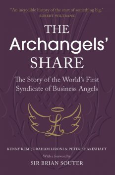 The Archangels' Share, Graham Lironi, Kenny Kemp, Peter Shakeshaft