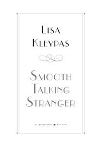 Smooth Talking Stranger, Lisa Kleypas