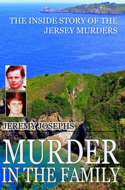 Murder in the Family, Jeremy Josephs