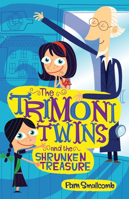 The Trimoni Twins and the Shrunken Treasure, Pam Smallcomb