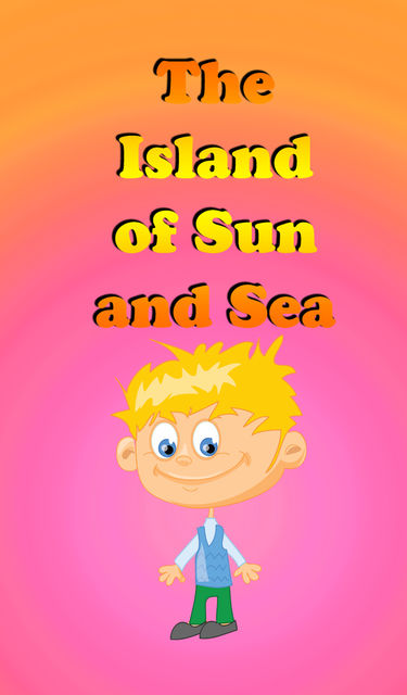The Island Of The Sun and Sea, Jupiter Kids