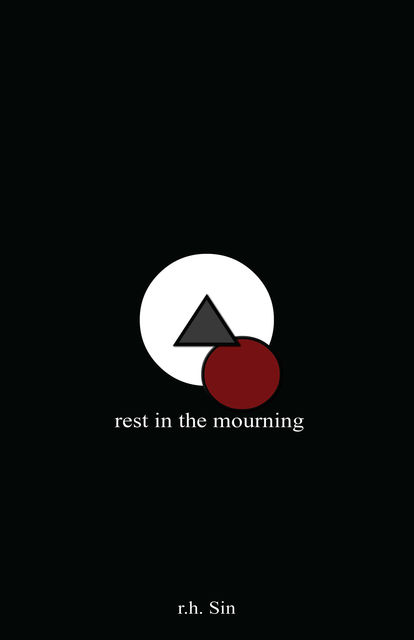 Rest in the Mourning, r.h. Sin