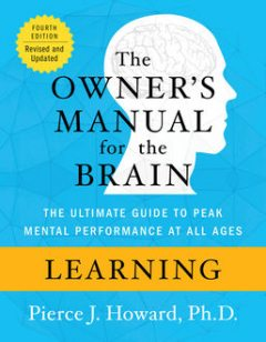Learning: The Owner's Manual, Pierce Howard