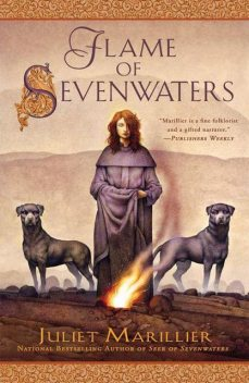 Flame of Sevenwaters, Juliet Marillier
