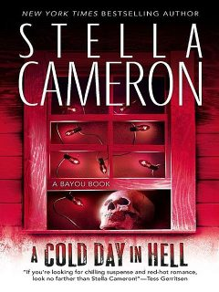 A Cold Day In Hell, Stella Cameron