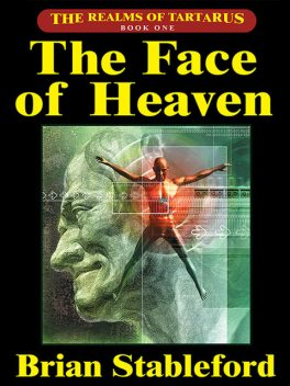 The Face of Heaven, Brian Stableford