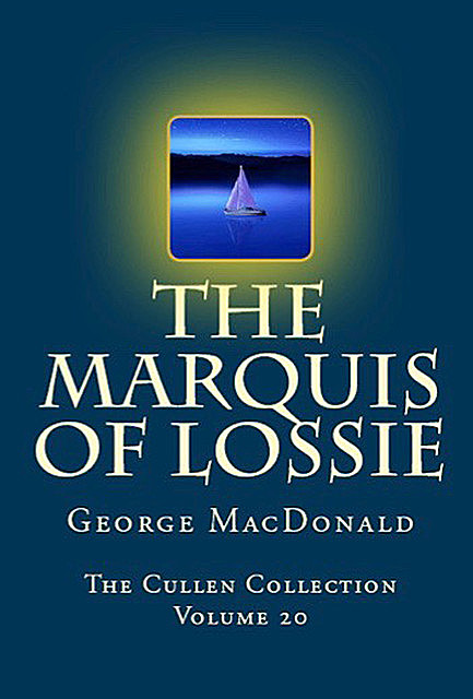 The Marquis of Lossie, George MacDonald