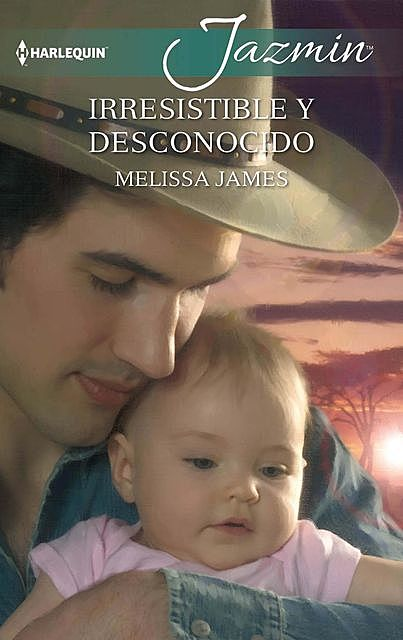 Irresistible y desconocido, Melissa James