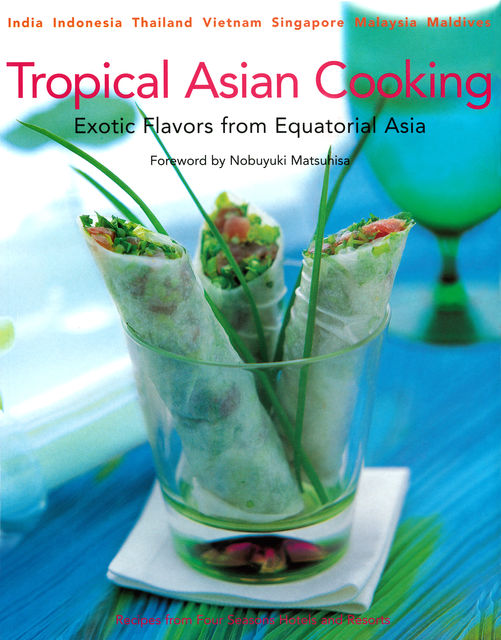 Tropical Asian Cooking, Wendy Hutton