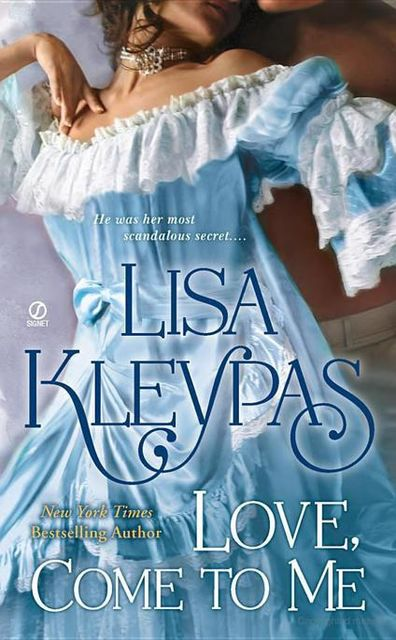 Love, Come to Me, Lisa Kleypas