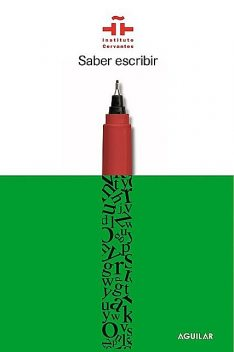 Saber escribir, Instituto Cervantes