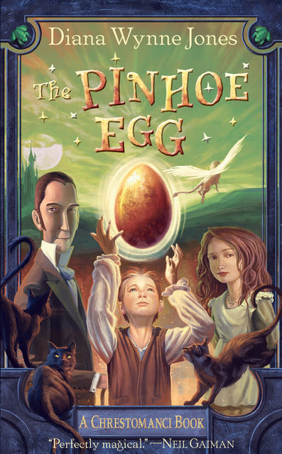 The Pinhoe Egg (The Chrestomanci Series, Book 7), Diana Wynne Jones