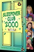 Sleepover Club 2000 (The Sleepover Club, Book 25), Angie Bates