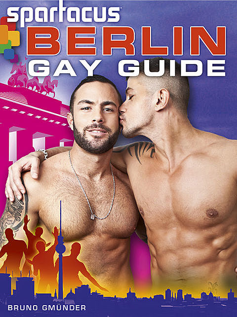Spartacus Berlin Gay Guide (English Edition), Briand Bedford