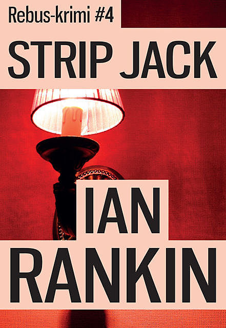 Strip Jack, Ian Rankin