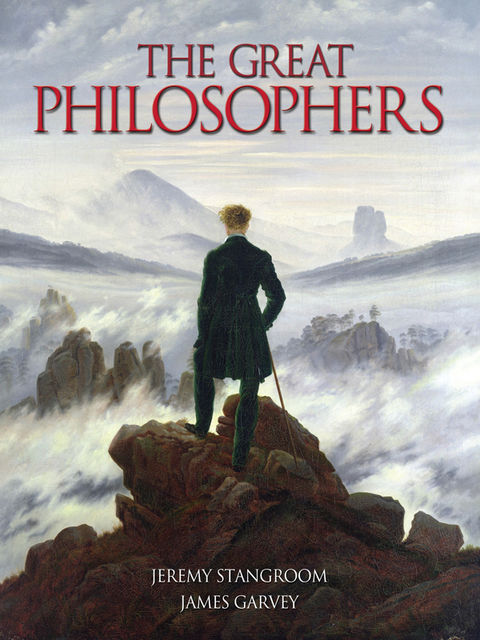 The Great Philosophers, James Garvey, Jeremy Stangroom