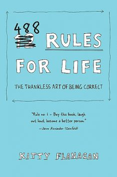488 Rules for Life, Kitty Flanagan