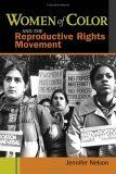 Women of Color and the Reproductive Rights Movement, Jennifer Nelson