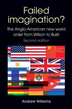 Failed Imagination? -second edition, Andrew Williams