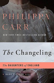 The Changeling, Philippa Carr