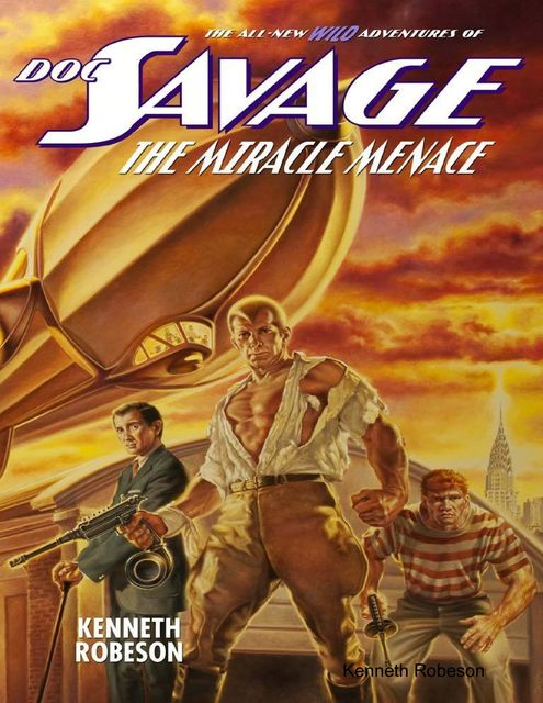 Doc Savage: The Miracle Menace, Kenneth Robeson