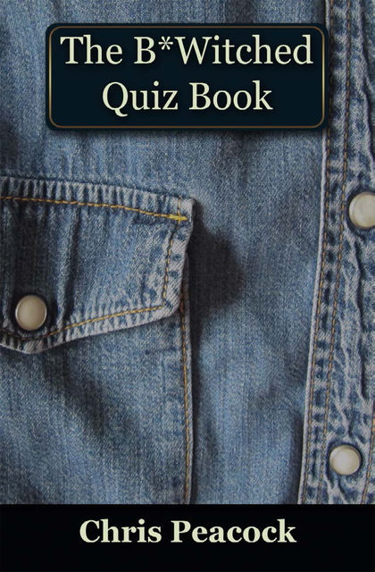 B*Witched Quiz Book, Chris Peacock