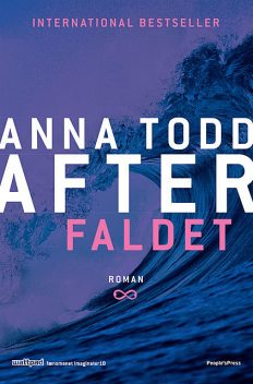 AFTER 3 – Faldet, Anna Todd
