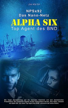 Alpha Six, Joe Martin