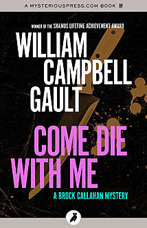 Come Die with Me, William Campbell Gault