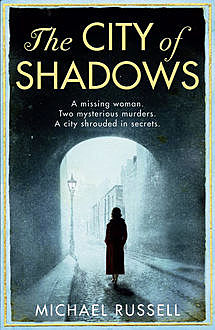 The City of Shadows, Michael Russell