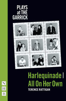 Harlequinade & All On Her Own (NHB Modern Plays), Terence Rattigan