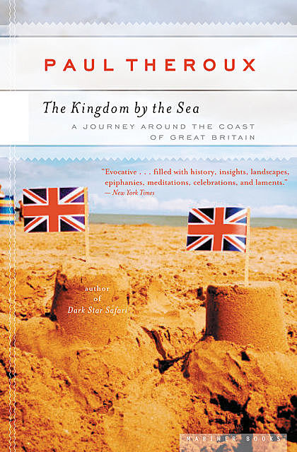 The Kingdom by the Sea, Paul Theroux