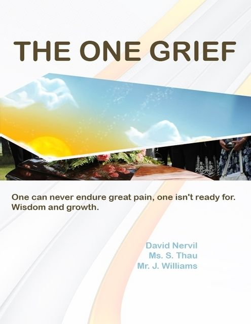 The One Grief,