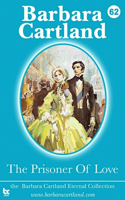 The Prisoner Of Love, Barbara Cartland