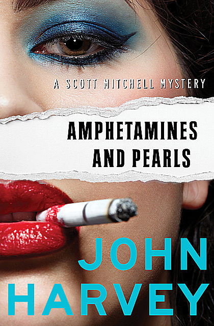 Amphetamines and Pearls, John Harvey
