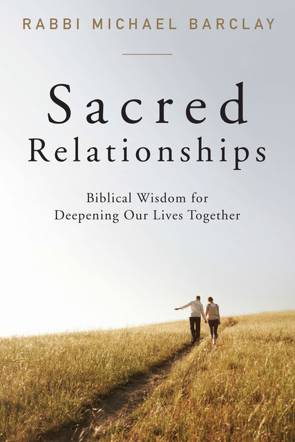 Sacred Relationships, Michael Barclay