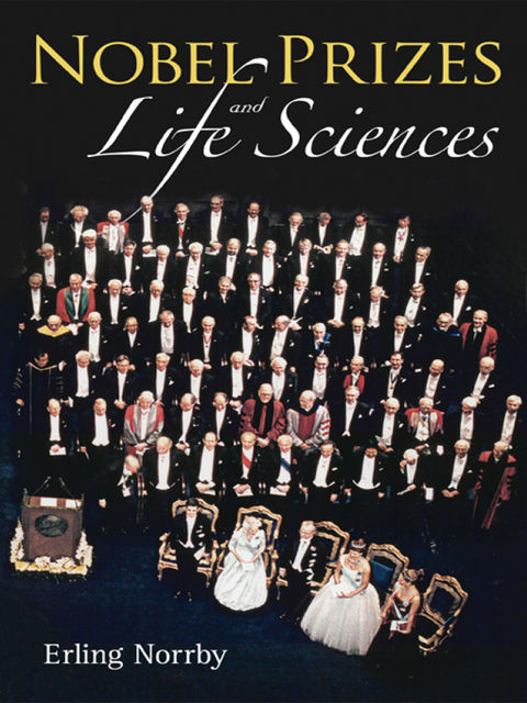 Nobel Prizes and Life Sciences, Erling Norrby