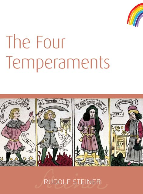 The Four Temperaments, Rudolf Steiner