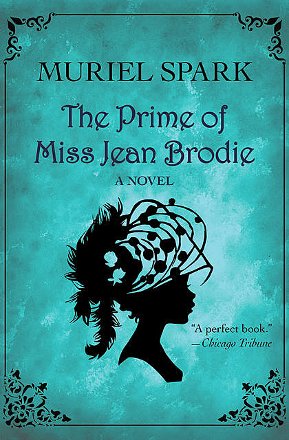 The Prime of Miss Jean Brodie by Muriel Spark, John Wong