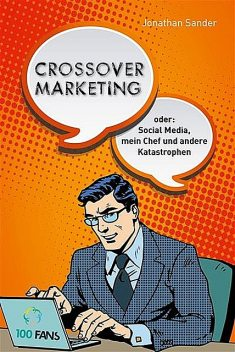 Crossover-Marketing, Jonathan Sander