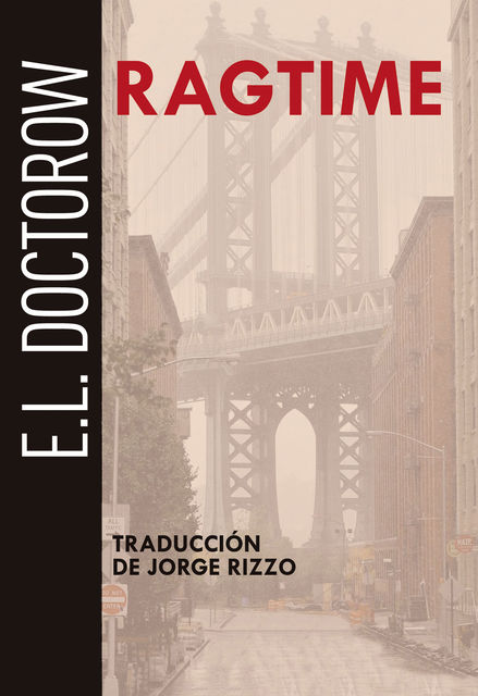 Ragtime, E.L. Doctorow