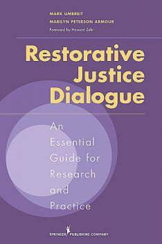 Restorative Justice Dialogue, Marilyn Peterson Armour, Mark Umbreit