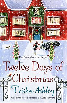 Twelve Days of Christmas, Trisha Ashley
