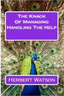 Knack of Managing the Help(Annotated), Watson