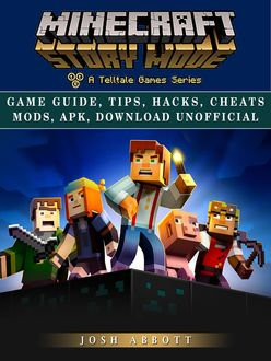 Minecraft Story Mode the Unofficial Strategies Tricks and Tips, Chaladar