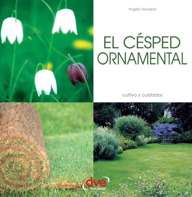 EL CÉSPED ORNAMENTAL, Angelo Vavassori