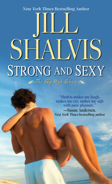 Strong and Sexy, Jill Shalvis