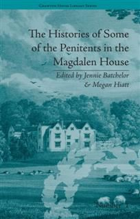 Histories of Some of the Penitents in the Magdalen House, Jennie Batchelor